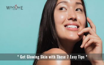 Get Glowing Skin with These 7 Easy Tips