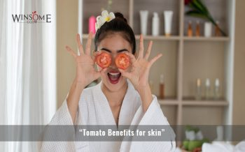 """Tomato Benefits for skin"""