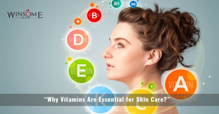 """Why Vitamins Are Essential for Skin Care?"""